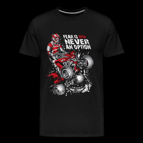 ATV Quad Never Fear - Men's Premium T-Shirt
