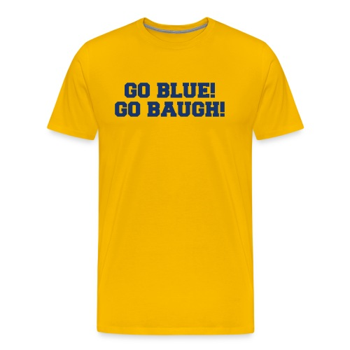 Jim Harbaugh Go Baugh! - Yellow - Men's Premium T-Shirt