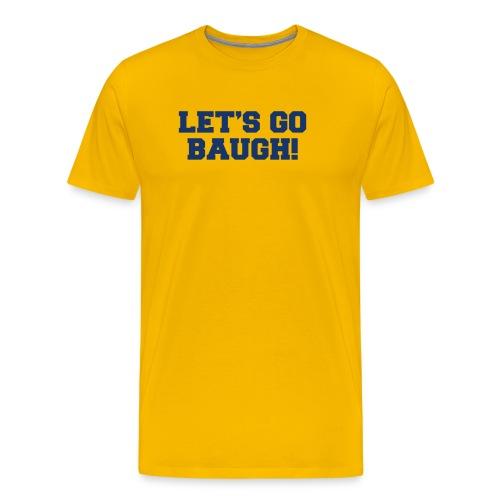 Jim Harbaugh Let's Go Baugh - Yellow - Men's Premium T-Shirt