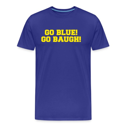 Jim Harbaugh Go Baugh! - Blue - Men's Premium T-Shirt