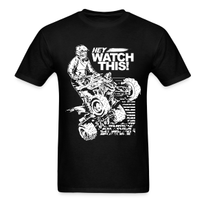 ATV Quad Watch This - Men's T-Shirt
