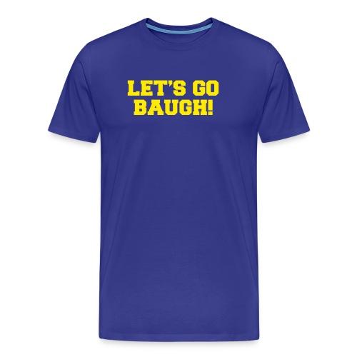 Jim Harbaugh Let's Go Baugh - Blue - Men's Premium T-Shirt