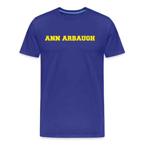 Jim Harbaugh Ann Arbaugh - Blue - Men's Premium T-Shirt