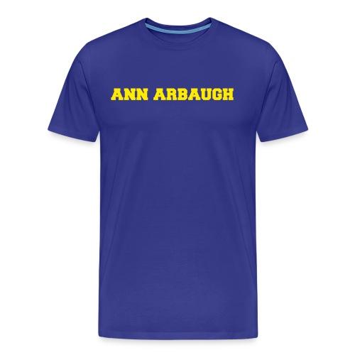 Jim Harbaugh Ann Arbaugh - Blue - Men's Premium T-Shirt