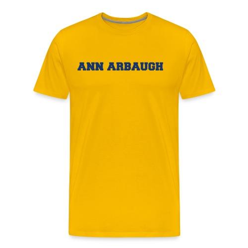 Jim Harbaugh Ann Arbaugh - Yellow - Men's Premium T-Shirt