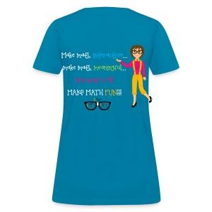 Make math... (for dark shirts) - Women's T-Shirt