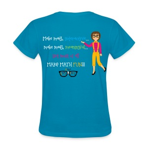 Make math... (for dark shirts) - Women's T-Shirt