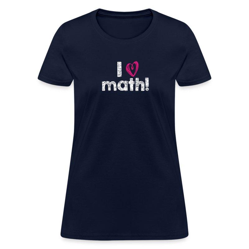 I heart math (white letters) - Women's T-Shirt