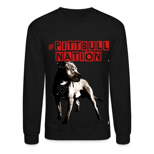 #pittbull nation - Crewneck Sweatshirt