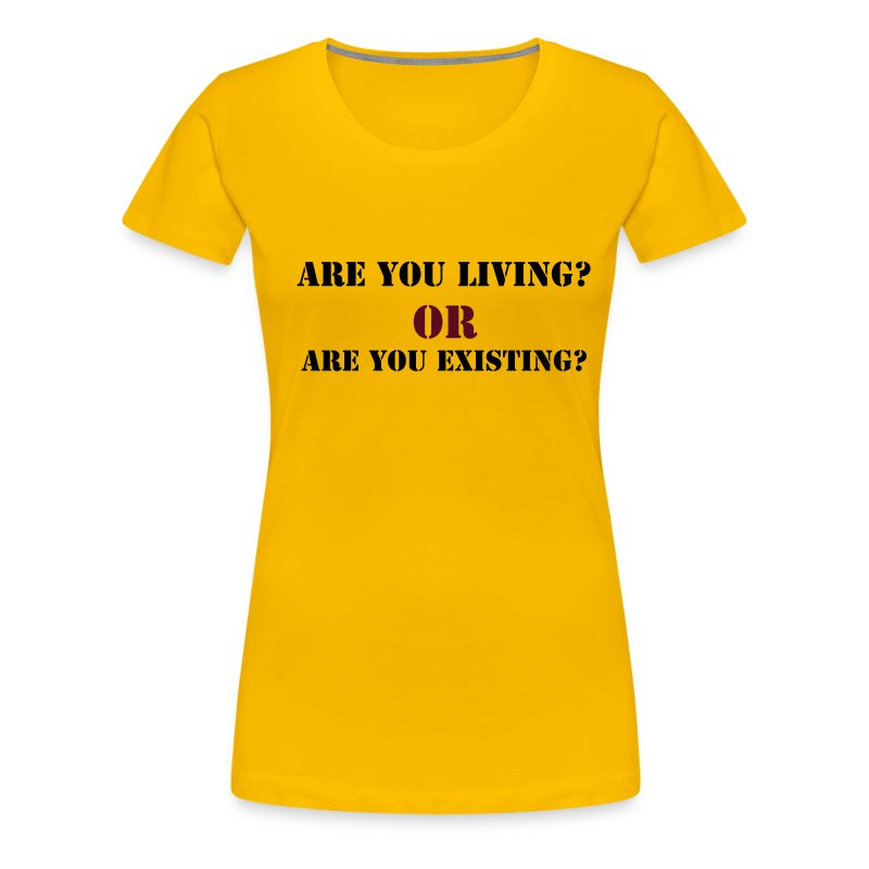 Are You Living? - Women's Premium T-Shirt