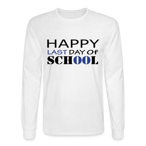 Happy Last Day of School - Men's Long Sleeve T-Shirt