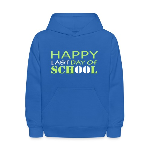 Happy Last Day of School - Kids' Hoodie
