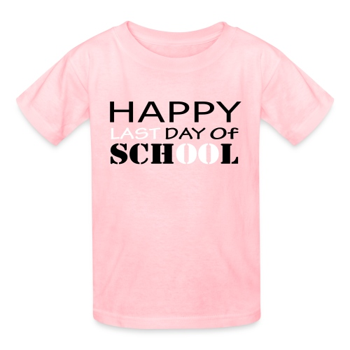 Happy Last Day of School - Kids' T-Shirt