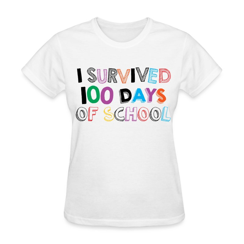 I survived 100 days of school - Women's T-Shirt