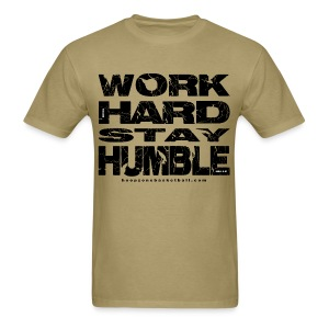 Work Hard w/dark art - Men's T-Shirt