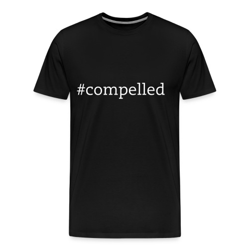 Compelled - Men's Premium T-Shirt