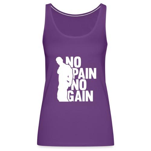 No Pain No Gain - Women's Premium Tank Top