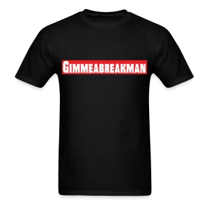 Gimmeabreakman - red (Men's T-Shirt) - Men's T-Shirt