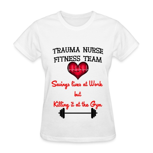 Trauma Nurse Fitness Team - Women's T-Shirt