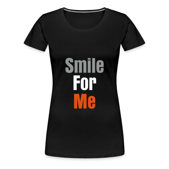 Smile For Me T-Shirt