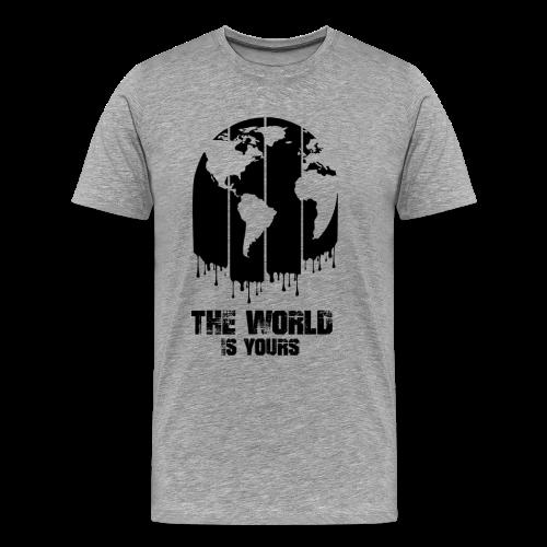 The World Is Yours T-Shirt - Men's Premium T-Shirt