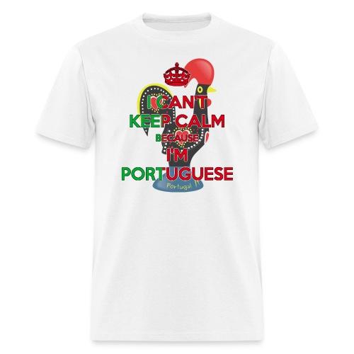 I Can't Keep Calm ~ Portuguese Men [Rooster] - Men's T-Shirt