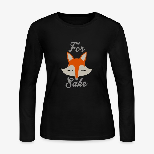 For Fox Sake - Women's Long Sleeve Jersey T-Shirt