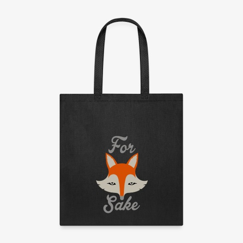 For Fox Sake - Tote Bag