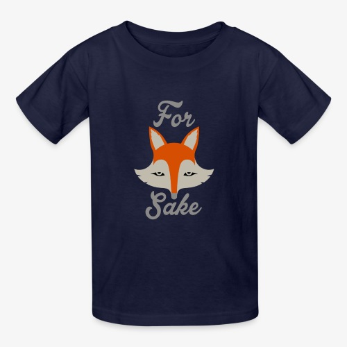 For Fox Sake - Kids' T-Shirt