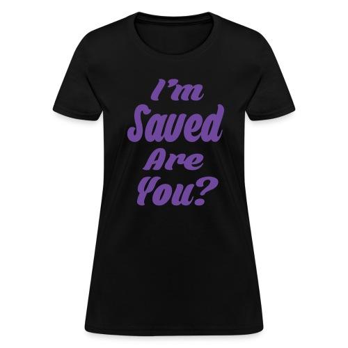 Saved T-Shirt - Women's T-Shirt