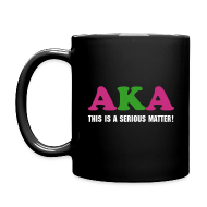 Mugs & Drinkware ~ Full Color Mug ~ SN&L! AKA This is a serious matter mug!