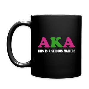 SN&L! AKA This is a serious matter mug!  - Full Color Mug