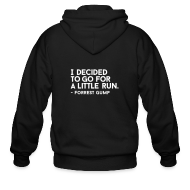 Zip Hoodies & Jackets ~ Men's Zip Hoodie ~ I decided to go for a little run   Mens