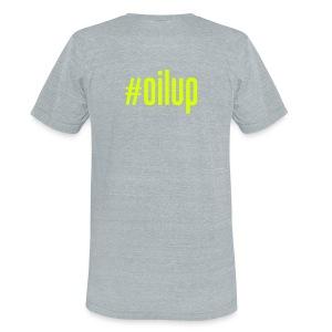 #oilup T-Shirt - Unisex Tri-Blend T-Shirt