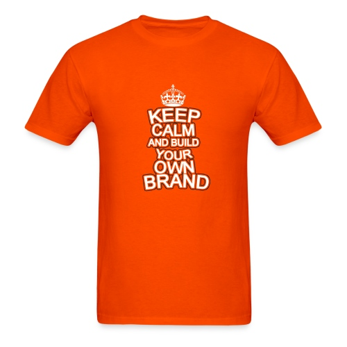 Mens Keep Calm and Build Your Own Brand TShirt - Men's T-Shirt