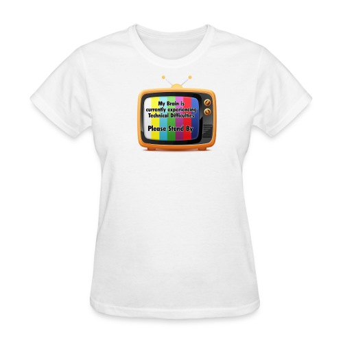 Technical Difficulties - Women's T-Shirt