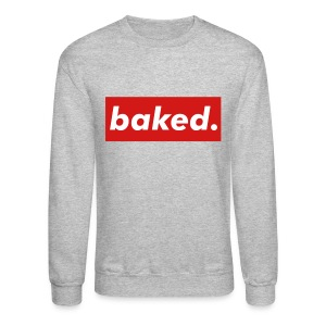 Baked Crewneck By YRL Clothing Co - Crewneck Sweatshirt