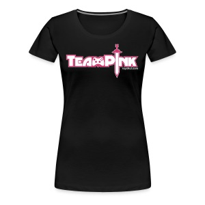 Team Pink shirt for girls! - Women's Premium T-Shirt