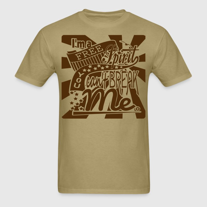 I'm a Free Spirit T-Shirt Design - Men's T-Shirt
