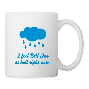 Bell Jar As Hell Mug - Coffee/Tea Mug