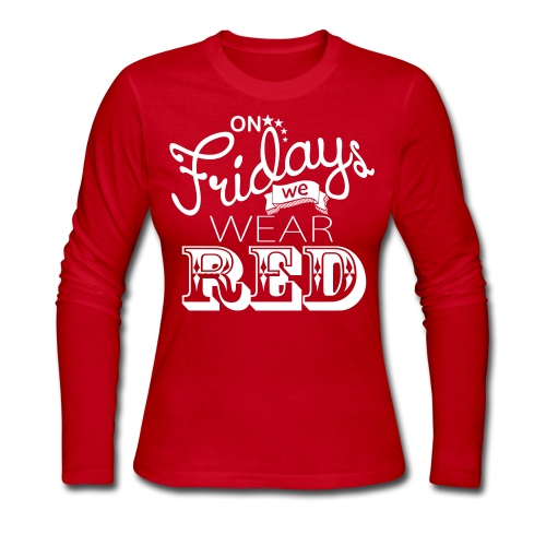On Fridays we wear RED - Women's Long Sleeve Jersey T-Shirt