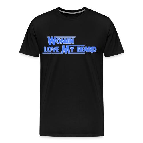 Women Love My Beard 80's style Tee - Men's Premium T-Shirt