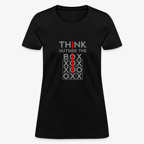 Think Outside The Box - Women's T-Shirt