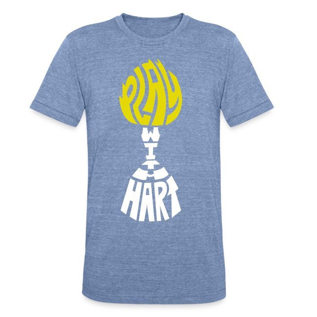 Play with Hart- Unisex T-Shirt