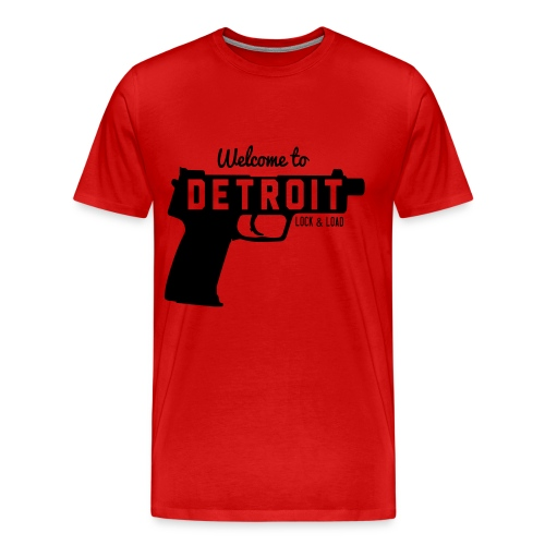welcome to detroit lock & load - Men's Premium T-Shirt