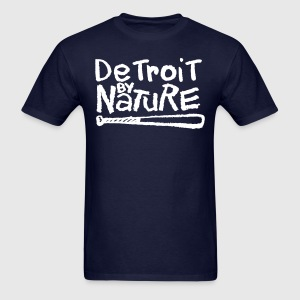 Detroit By Nature T-Shirts - Men's T-Shirt