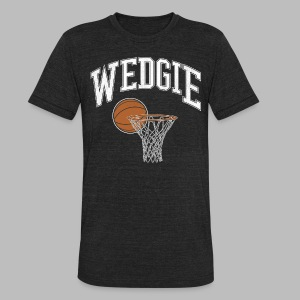 Wedgie - Unisex Tri-Blend T-Shirt by American Apparel