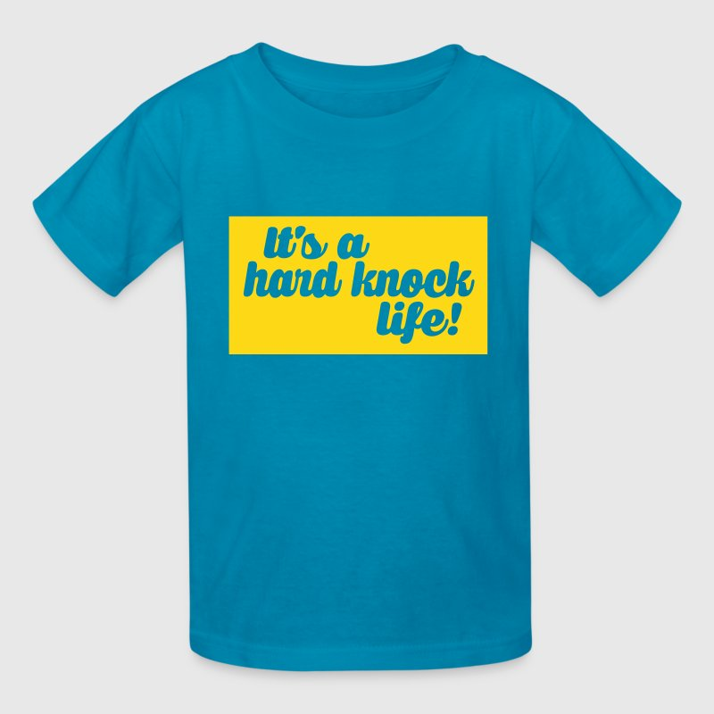 hard knock life Kids' Shirts - Kids' T-Shirt