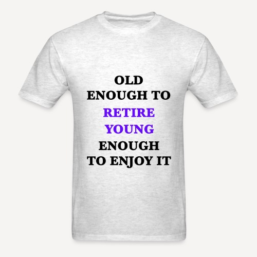 Retire Young - Men's T-Shirt