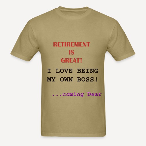 Retirement is Great - Men's T-Shirt